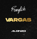 Franglish - Vargas Feat. Alonzo