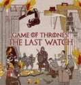 Game of Thrones: The Last Watch  en streaming