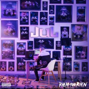 Jul – Rien 100 rien Album Complet